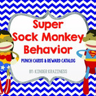 Super Sock Monkey Behavior Chart & Rewards