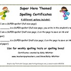 Super Speller Super Hero Certificates - Good for weekly sp