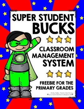 Super Student Bucks: Classroom Reward/Management System