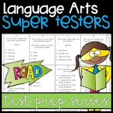 Super Testers - Weekly Language Arts Practice