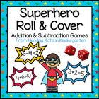 SuperHero Roll & Cover Addition & Subtraction Games!
