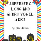 Superhero Long and Short Vowel Sort