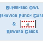 Superhero Owl Behavior Punch Cards & Reward Cards