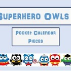 Superhero Owl Pocket Chart Calendar pieces