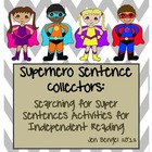 Superhero Sentence Collectors: Independent Reading & Cente