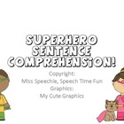 Superhero Sentence Comprehension!