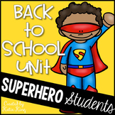 Superhero Student Back to School Unit