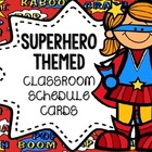 Superhero Themed Classroom Schedule Cards