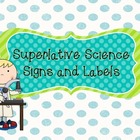 Superlative Science Signs and Labels