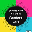 Surface Area & Volume Centers - Set #2