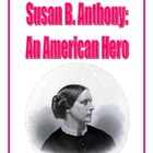 Susan B. Anthony Packet: Reading Comprehension, Study Guid