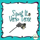 Swat It Verb Tense