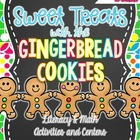 Sweet ELA & Math Treats with the Gingerbread Cookies