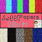 Sweet Papers: Glitters Pack One {Digital Papers For Commer