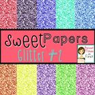 Sweet Papers: Glitters Pack Two {Digital Papers For Commer