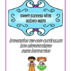 Sweet Success with Guided Math - Integrating Core Curriculum