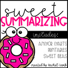 Sweet Summarizing Literacy and comprehension Packet