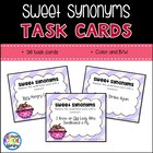 Sweet Synonyms Thesaurus Task Cards