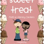 Sweet Treats Math & Literacy Centers