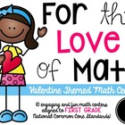 Sweet Valentine Common Core MATH Games/Stations