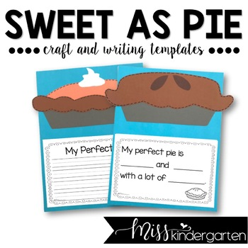 Sweet as Pie- Craft and Writing Templates