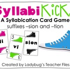 SyllabiKicks: A Syllabication Card Game (suffixes -sion an