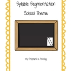 Syllable Segmentation- School Theme