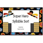 Syllables: Super Hero Syllable Sort