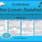 Symbolism Literary Symbols Mini-Lesson Handouts Common Core