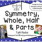 Symmetry, Whole, Half & Parts Activity Set
