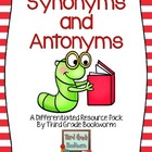 Synonyms and Antonyms: A Differentiated Resource Pack