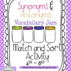 Synonyms and Antonyms Vocabulary Jars 4th and 8th