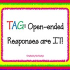 TAG Open-Ended Responses are IT!