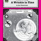 A Guide for Using A Wrinkle in Time in the Classroom (Enha