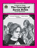 A Guide for Using The Courage of Sarah Noble in the Classroom