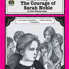 A Guide for Using The Courage of Sarah Noble in the Classr