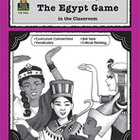 A Guide for Using The Egypt Game in the Classroom (Enhance