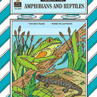 Amphibians and Reptiles Thematic Unit