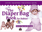 Diaper Bag Book for Babies (0-18 months) (Enhanced eBook)