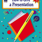How to Give a Presentation: Grades 6-8 (Enhanced eBook)