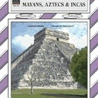 Mayans, Aztecs and Incas Thematic Unit (Enhanced eBook)