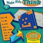 Puzzles and Games that Make Kids Think: Grade 6 (Enhanced eBook)