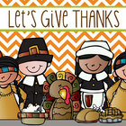 THANKSGIVING - Lets give THANKS, writing sheets, coloring