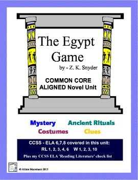 THE EGYPT GAME Common Core Aligned Novel Study