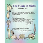 THE MAGIC OF SHELLS