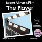 THE PLAYER-Robert Altman film Worksheets for Teachers