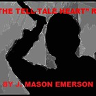 "POE'S ""THE TELL-TALE HEART"" RETOLD! (COMMON CORE, FUN HAND"