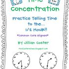 TIME to the half CONCENTRATION!  A Telling Time to the HAL