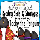 Tacky the Penguin Reading Skills and Strategies