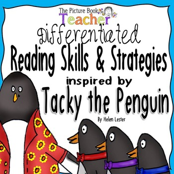 Reading Skills and Strategies inspired by Tacky the Penguin